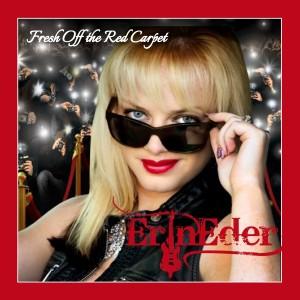 Erin Eder Fresh off the Red Carpet